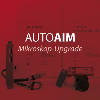 AUTOAIM Microscope Upgrade